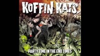 Koffin Kats - Doesn't Really Matter