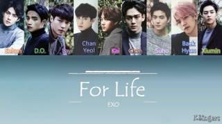 EXO - For Life | Sub (Han - Rom - English) Color Coded Lyrics