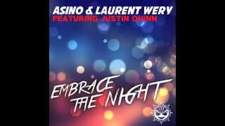 Asino & Laurent Wery feat. Justin Quinn - Embrace The Night (Radio Edit)