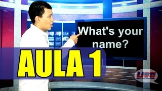 LIVE ENGLISH - Aula 01: What's your name?