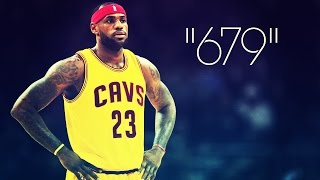 "LeBron James Mix | ""679"" ᴴᴰ"