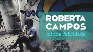 Roberta Campos - Minha Felicidade (Web Clipe) (Tema da Novela Sol Nascente)