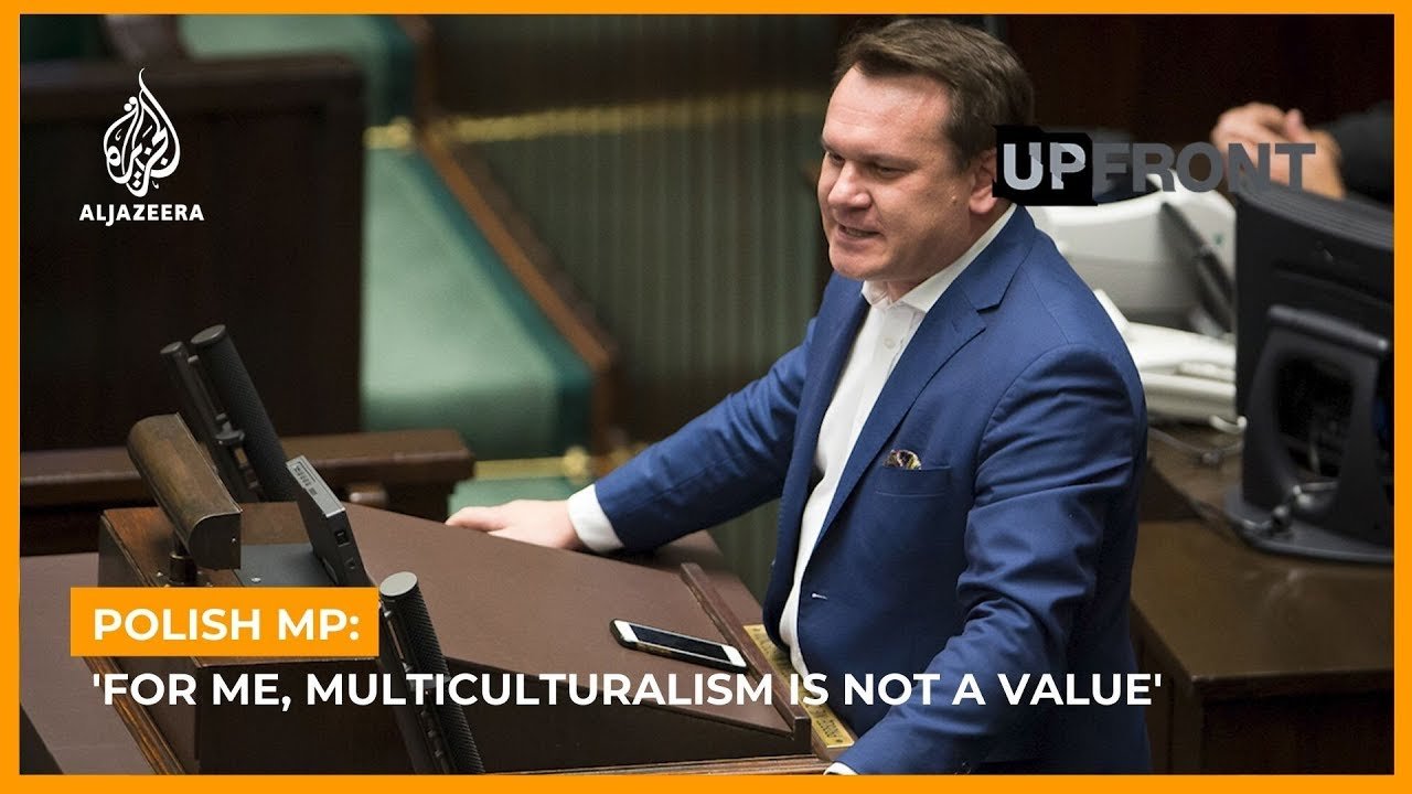 Polish MP: 'For me, Multiculturalism is not a Value'
