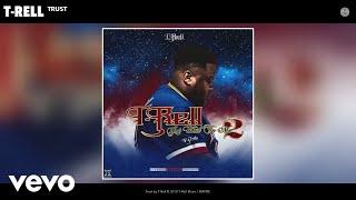 T-Rell - Trust (Audio)