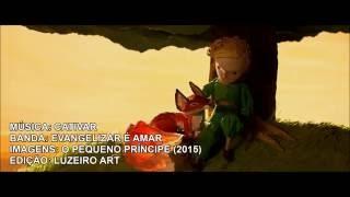 CATIVAR - O Pequeno Príncipe