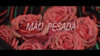 """Capicua - """"Mão Pesada"""" (com M7) Videoclip"""