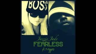 Jazzie Jade Fearless ft 7 Figgaz