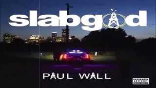 Paul Wall - Ridin Homie (feat. Trae Tha Truth) (Slab God)