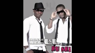 Miguel & Rossell  - Eu Sei (2015)
