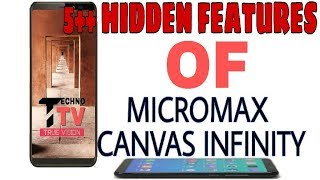 5++ HIDDEN FEATURES Of Micromax Canvas Infinity...Something New???