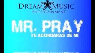 MR PRAY