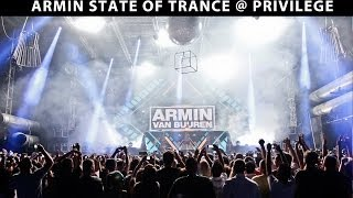 Armin Van Buuren - A State Of Trance - Privilege - Ibiza - Opening Night with Lucky Life TV
