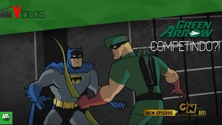 Arqueiro Verde e Batman Competindo?!? (Batman: Os Bravos e Destemidos)