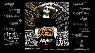 Nane - T.T.B.M. (feat. Mitză, Junky & DJ Oldskull)