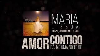 Maria Lisboa - Dançando ao luar (Oficial Audio)