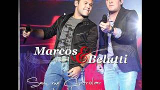 Marcos e Belutti - Nova Namorada