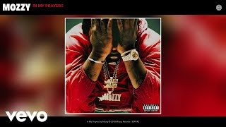 Mozzy - In My Prayers (Audio)