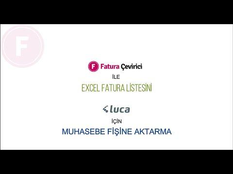 Fatura Çevirici'den Luca Programına Excel Fatura Aktarımı (SESLİ)