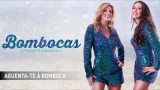 Bombocas - Aguenta-te à Bomboca
