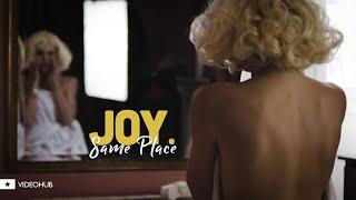 JOY. - Same Place (Original Mix) (VideoHUB) #enjoybeauty