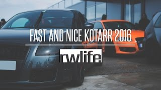 Fast And Nice Kotarr 2016 [OFICIAL] RWLIFE