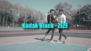 Kodak Black - ZEZE | Freestyle