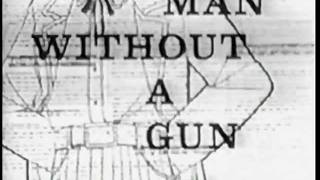 Man Without a Gun TV intro