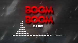BOOM BOOM - DJ AZA ✘ EL CUSCO
