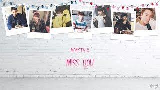 Monsta X - Miss You [Han|Eng] Lyrics