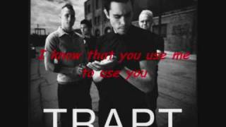 Trapt - Use me to use you video (with lyrics)