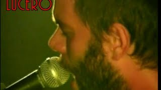 "LUCERO ""Kiss The Bottle"" Live at Ace's Basement (Multi Camera)"