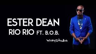 Ester Dean - Rio Rio (feat. B.o.B)