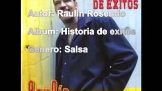 Raulin Rosendo - Uno se Cura