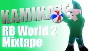 RB World 2 Mixtape Ft.Lil Mosey