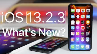 iOS 13.2.3 is Out! - What's New?