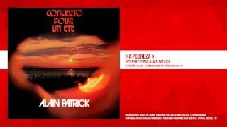 « A Pobreza » - Alain Patrick - Remasterisé