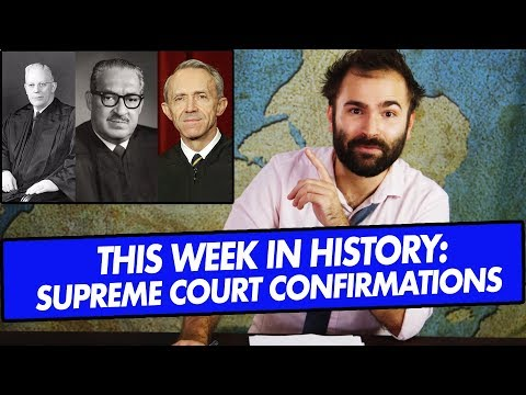 This Week In History: Non-Brett Kavanaugh Supreme Court Confirmations