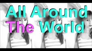 All Around the World (Music Video) - Justin Bieber