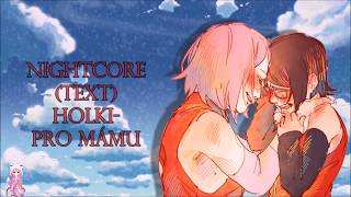Nightcore - Pro mámu (text)