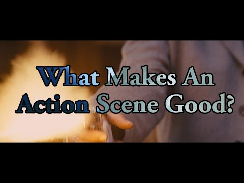 What Makes An Action Scene Good?