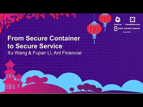 From Secure Container to Secure Service