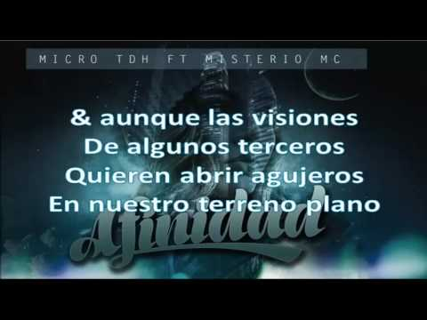 Afinidad Ft Misterio Mc de Micro Tdh Letra y Video