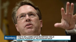 Fed's Williams Says Inverted Yield Curve a Powerful Signal of Recession
