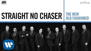 Straight No Chaser - On The Road Again/I Play The Road [Official Audio]