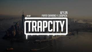 PAPER DIAMOND X LOUDPVCK - WYLIN