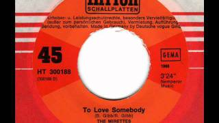 MIRETTES  To love somebody  60s Soul