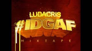 Ludacris - IDGAF