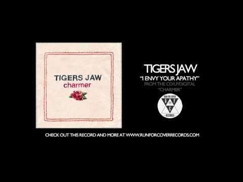 tigers-jaw-i-envy-your-apathy-runforcovertube