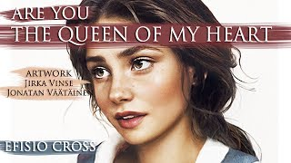 """Are You The Queen of My Heart"" 
