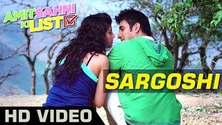 Sargoshi Official Video | Amit Sahni Ki List | Vir Das, Vega Tamotia | Romantic Song